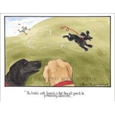 Tottering by Gently print - The Trouble with Spaniels