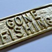 'Gone Fishing' Brass Sign additional 2